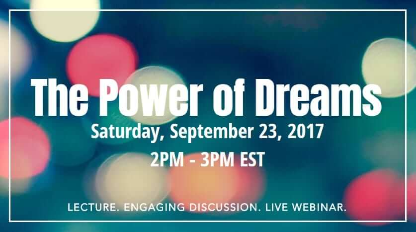 2017 The Power of Dreams Webinar