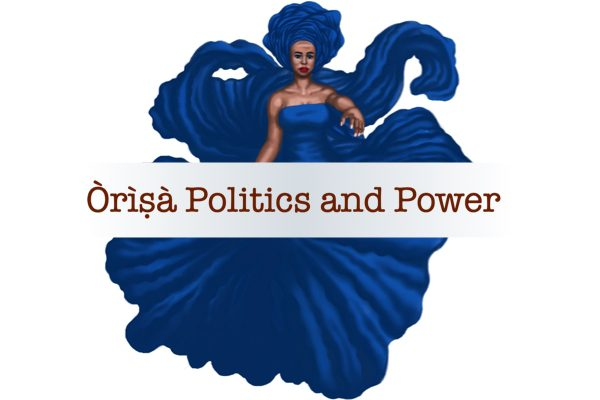 Òrìṣà Politics and Power $75
